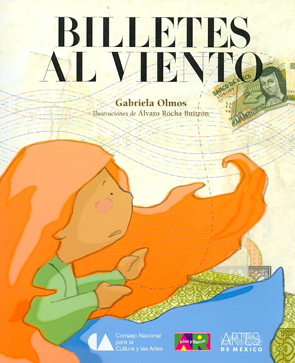 Billetes al viento/ Bills in the Wind By Olmos, Gabriela
